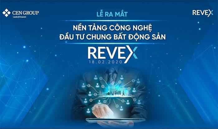 Cengroup ra mắt Revex - Nền tảng đầu tư bất động sản chỉ từ 1 triệu đông